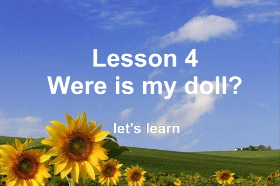 Lesson4 Where is my doll?